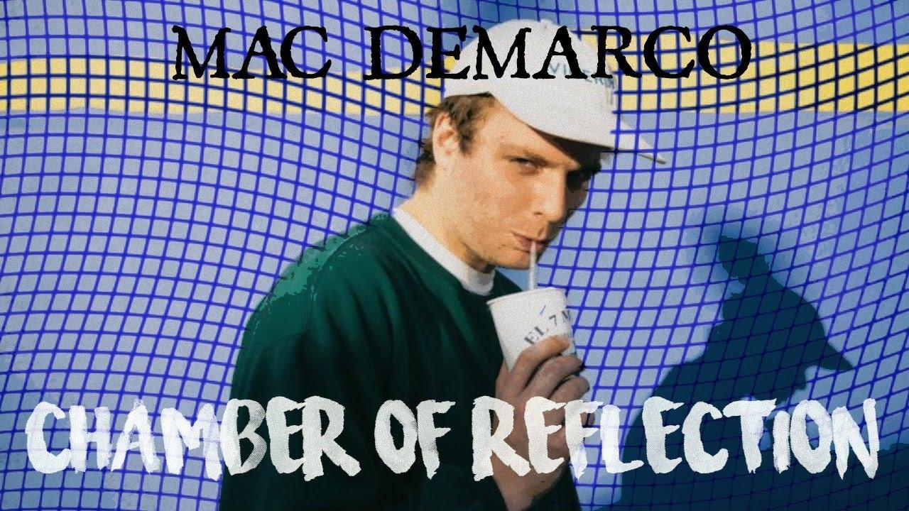 mac-demarco-chamber-of-reflection-subtitulada-al-espanol-lyrics-siderea-demarco