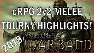 Mount & Blade Warband: cRPG 2v2 Melee Tourny Highlights!