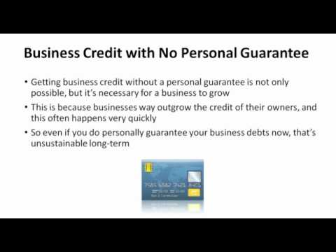 How to Get Business Credit with No Personal Guarantee In Detail 2018