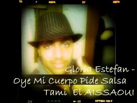 Gloria Estefan - Oye Mi Cuerpo Pide Salsa
