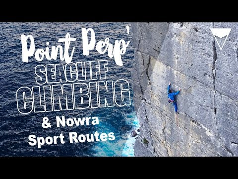 CLIMBING ABOVE THE WHALES - POINT PERPENDICULAR SEACLIFFS AND NORWRA SPORT CLIMBING, AUSTRALIA