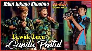 LAWAK GANDU PENTUL LUCU RIBUT TUKANG SHOOTING By Daniya Shooting Production Siliragung