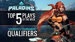 Paladins Top 5 Plays - Founder's Tournament Qualifiers