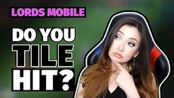 Lords Mobile : Do YOU Tile Hit ???