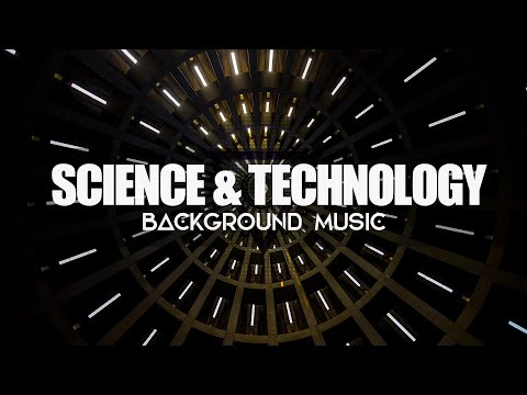 Science and Technology - Background Music for Medical and Technological Video