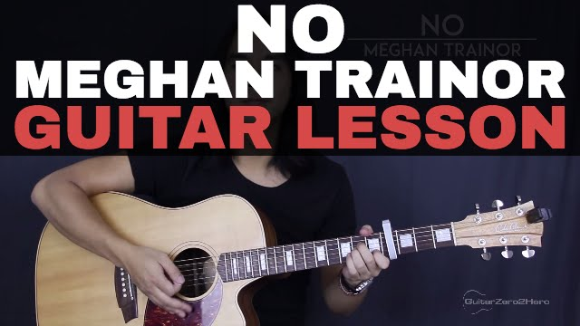 No Meghan Trainor Guitar Tutorial Lesson Acoustic - Easy - YouTube