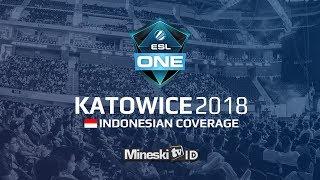 🔴LIVE : Team Liquid vs Effect @ESL Katowice 2018 Group Stage - Indonesian Coverage
