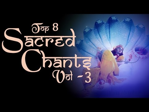 Sacred Chants  Vol 3 - Vishnu stuti - Totakashtakam - Mahishasura Mardini Stotram