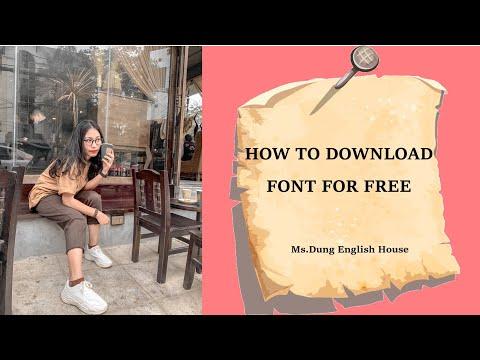 Hướng dẫn cách tải và cài font chữ vô cùng đơn giản - Ms.Dung ☀️ - How to download fonts for free.