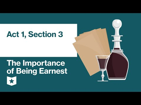 The Importance Of Being Earnest By Oscar Wilde | Act 1, Section 3