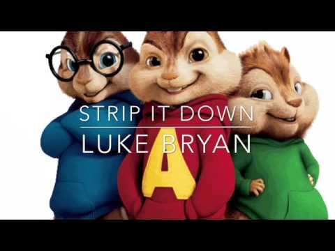 Strip It Down Luke Bryan the chipmunks