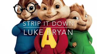Strip It Down Luke Bryan the chipmunks