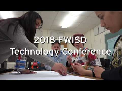 Fort Worth ISD Technology Conference 2018