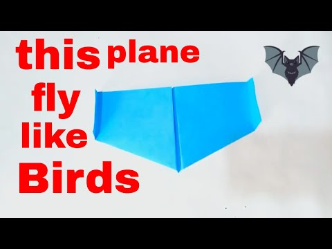how to make a paper airplane that fly high || bionic paper plane that fly like birds