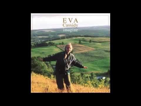 Eva Cassidy - Imagine