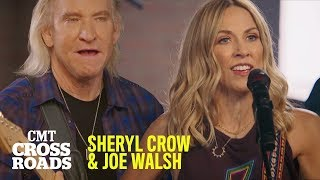 Sheryl Crow & Joe Walsh Perform 'Still the Good Old Days' & 'Walk Away' | CMT Crossroads