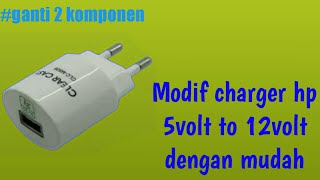 Cara modif input charger hp 5 volt menjadi 12 volt dengan mudah|bisa buat led 12 volt