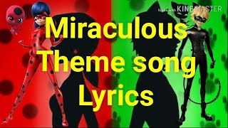 Miraculous: Ladybug & Cat noir Theme Song with lyrics