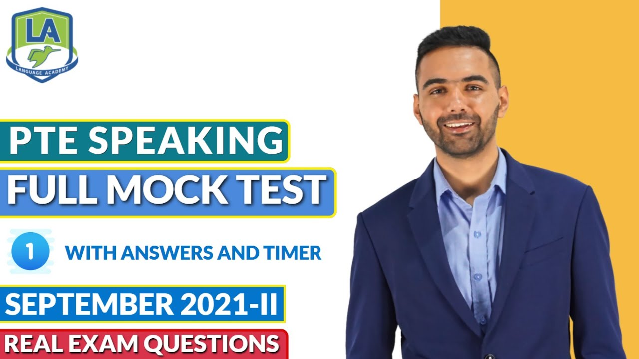 PTE Speaking   Full Mock Test with Answers September 2021-II   Language academy PTE NAATI & IELTS