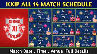 IPL 2020 | KXIP All 14 Match full schedule | Kings Xi Punjab All match schedule dream11 ipl