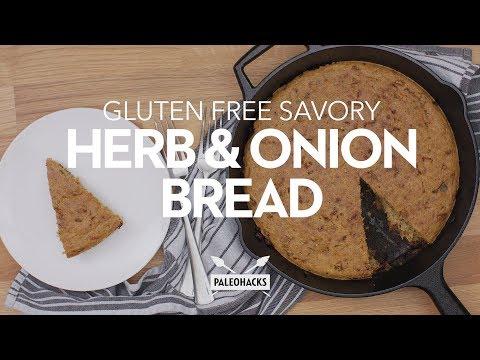 Gluten Free Savory Herb & Onion Bread