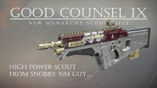 Destiny 2 - Good Counsel IX - New Monarchy Scout Rifle - PVP Gameplay Review