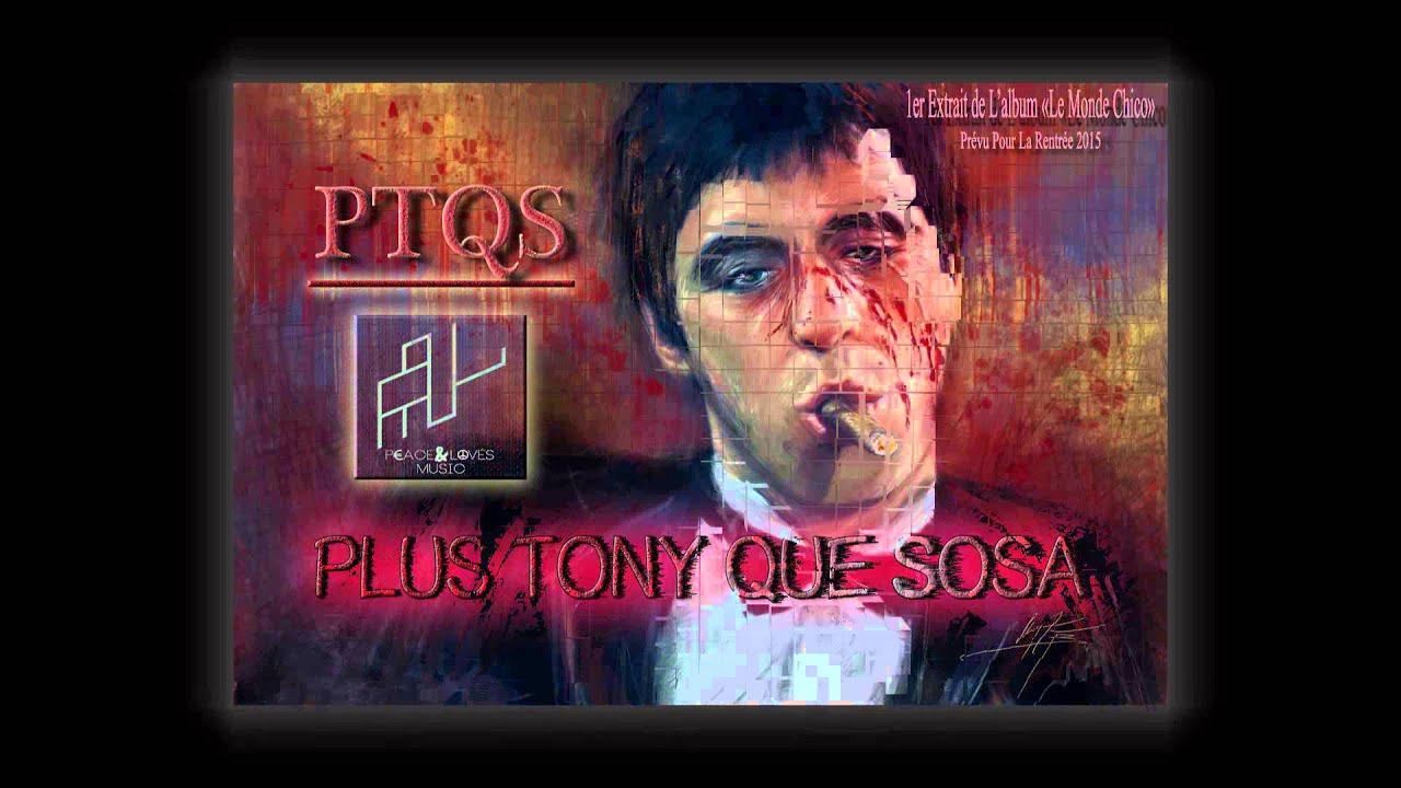 PNL - Plus Tony Que Sosa (Son)