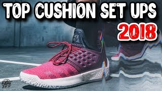 Top 10 Cushion Set Ups in Basketball Shoes 2018!