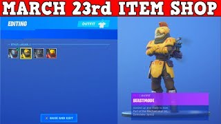 Fortnite Item Shop (March 23rd) NEW BEASTMODE SKIN HAS 4 EDIT STYLES! CRAZIEST SHOP!