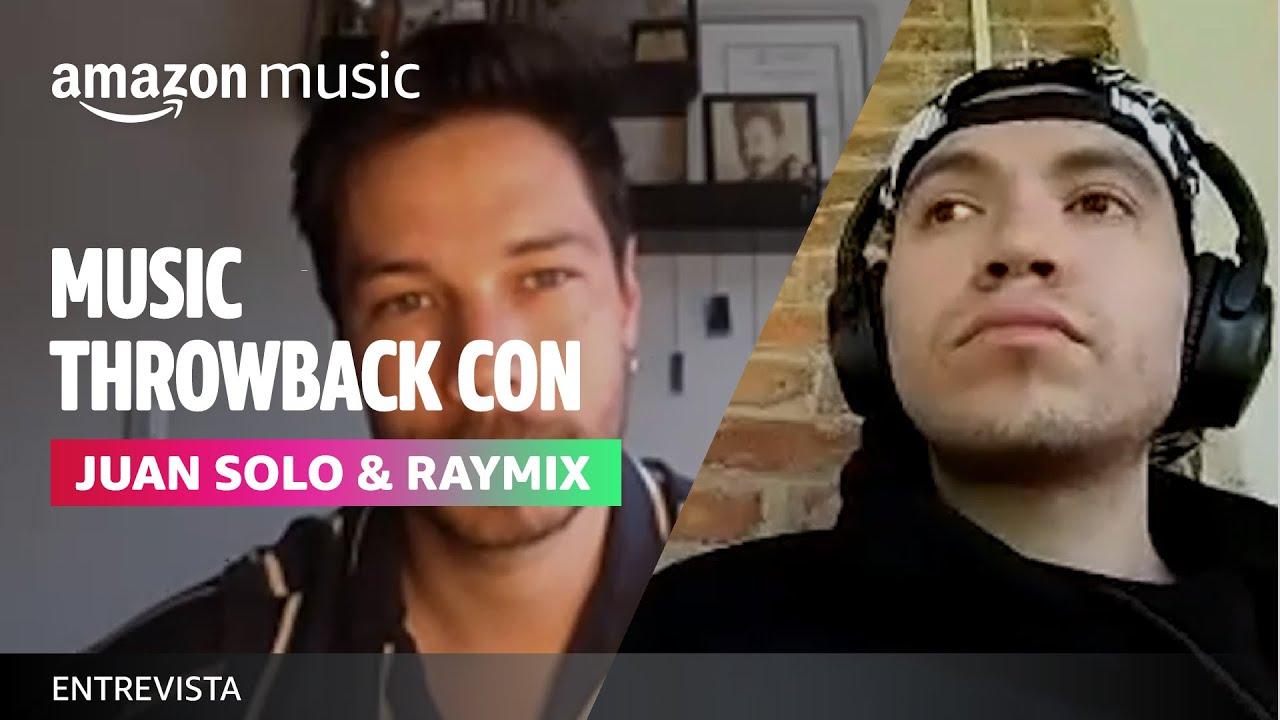 Juan Solo & Raymix | Music Throwback | Amazon Music