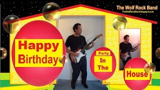 Happy Birthday Song Remix – Party In The House Remixed Hip Hop  Birthday Card -  The Wolf Rock Band