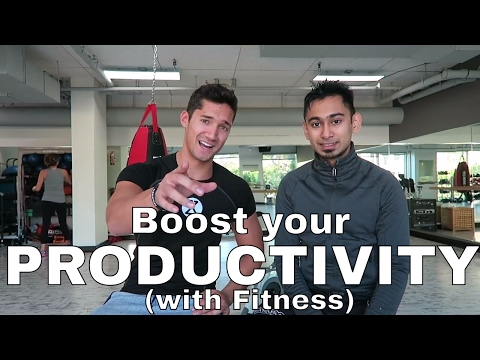 Boost your PRODUCTIVITY! (with Fitness)