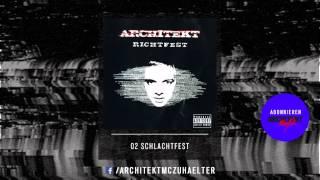 Architekt - 02 - Schlachtfest - Richtfest 2005 [RE-UPLOAD]