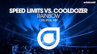 Speed Limits vs. Cooldozer - Rainbow (Original Mix) [OUT NOW]