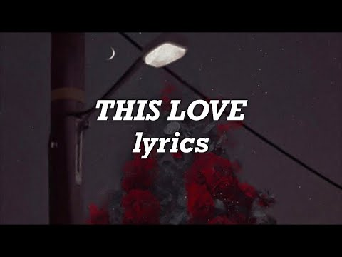 Camila Cabello - This Love (Lyrics)