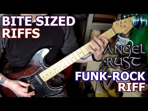 Bite Sized Riffs | Angel Rust - Funk-Rock Guitar Riff