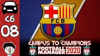 Fm20 - campus to champions | c6 e8 liverpool fc barcelona! football manager 2020