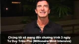 Tu Duy Trieu Phu - T.Harv Eker noi ve khoa hoc Tu Duy Trieu Phu tai Viet Nam.flv