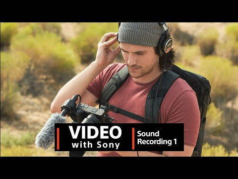 Video with Sony | Sound Recording  1