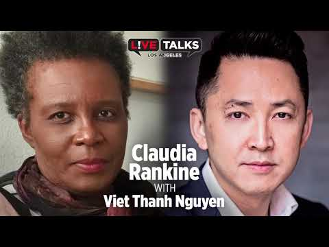 Claudia Rankine in conversation with Viet Thanh Nguyen at Live Talks Los Angeles