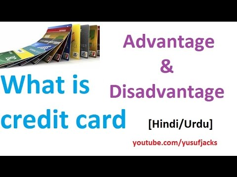 What Is Credit Card Advantage And Disadvantage Hindi Urdu