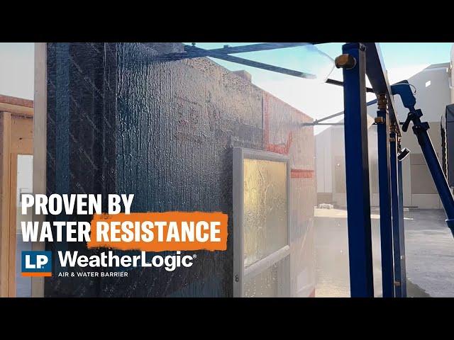Proven by Moisture Resistance: LP WeatherLogic® Air & Water Barrier