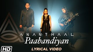 Paabandiyan Lyrical Clinton Cerejo Ananthaal Latest Pop Songs 2019 Times Music