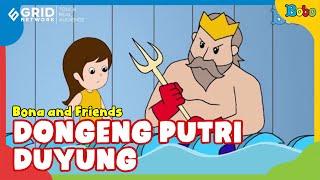 Dongeng Putri Duyung Kecil dan Raja Duyung - Bona and Friends