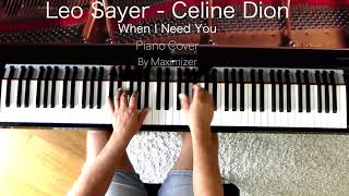 Leo Sayer / Celine Dion -  When I Need You - (Solo Piano Cover) - Maximizer