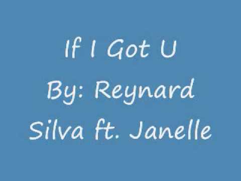if i got you reynard silva ft janelle