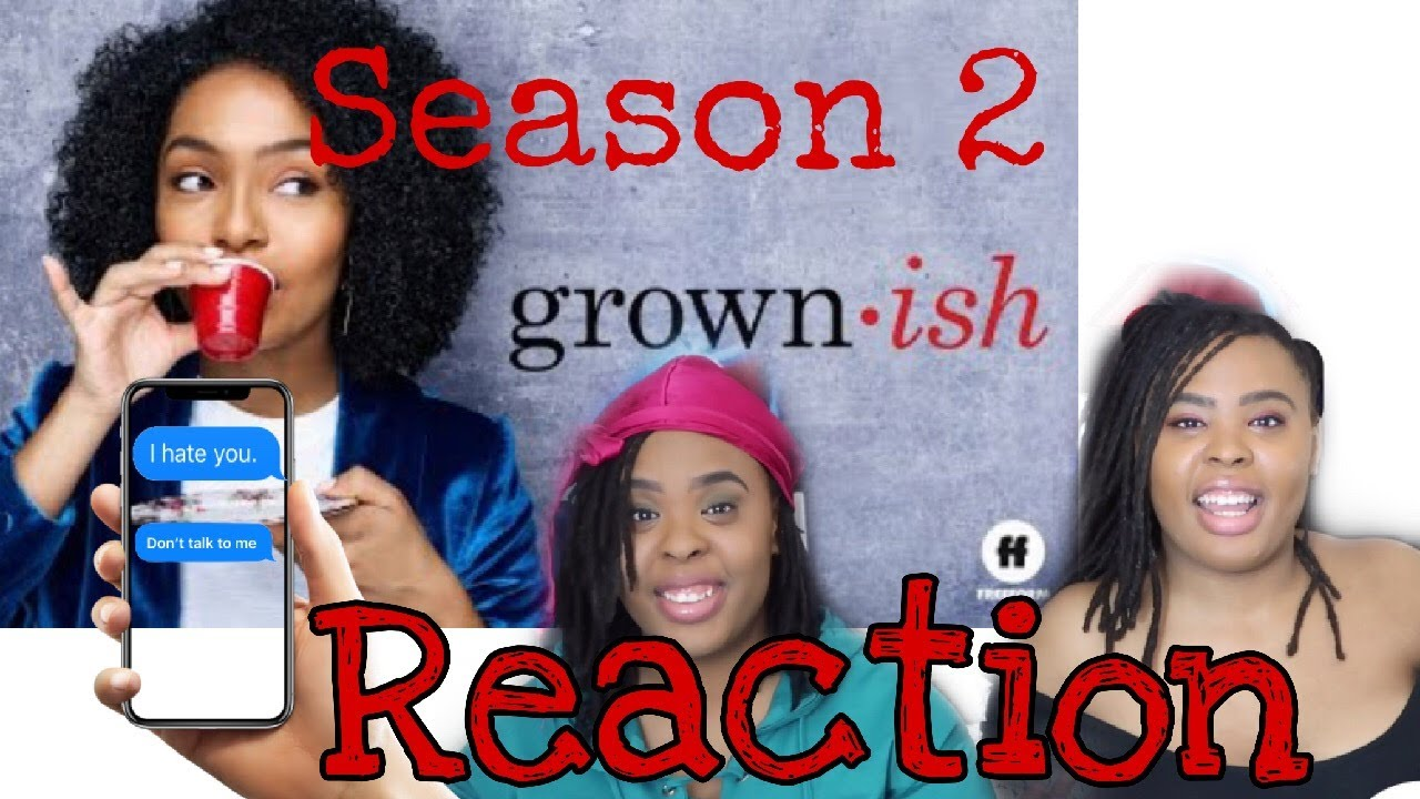 Download Grownish season 2 episode 1 REACTION|XdestinyXstarr|