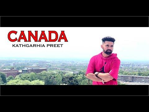 CANADA - OFFICIAL TEASER - KATHGARHIA PREET (2018)