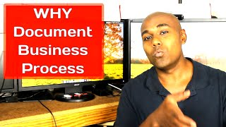 Why document business process | Improve your business #2