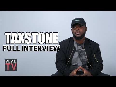 Taxstone (Full Interview)
